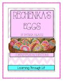 Patricia Polacco RECHENKA'S EGGS - Comprehension & Text Evidence
