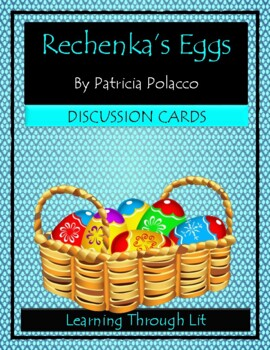 Patricia Polacco RECHENKA'S EGGS - Discussion Cards