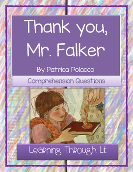 Patricia Polacco THANK YOU, MR. FALKER - Comprehension & T