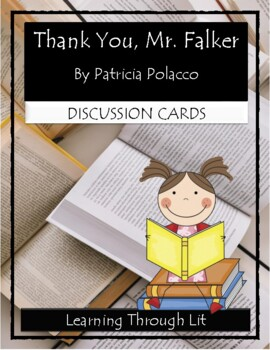 Patricia Polacco THANK YOU, MR. FALKER - Discussion Cards