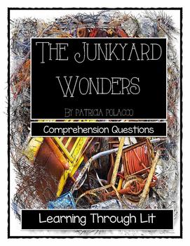 Patricia Polacco - THE JUNKYARD WONDERS - Comprehension &