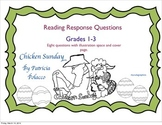 "Patricia Polacco's ""Chicken Sunday"" Reading Response Packet"