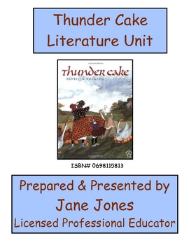 Patricia Polacco's Thundercake Literature Unit