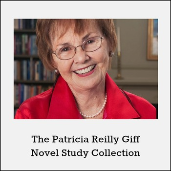 Patricia Reilly Giff Novel Study Collection