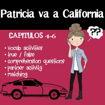 Patricia va a California - Chapters 4-6 by Blaine Ray