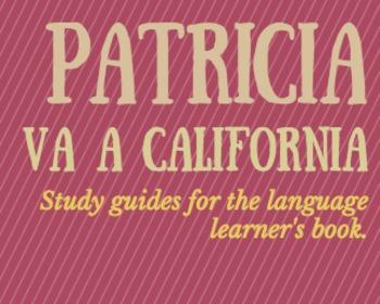 Patricia va a California • Study guides