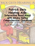 Patrick Gets Hearing Aids:  Reading Comprehension Companio