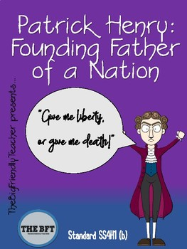 Patrick Henry:  A Founding Father of a Nation