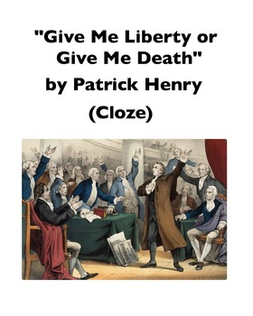 "Patrick Henry, ""Give Me Liberty or Give Me Death"" (Full-Te"