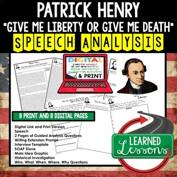 Patrick Henry Give Me Liberty or Give Me Death Speech Analysis Writing Activity
