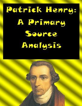 Patrick Henry - Primary Source Analysis