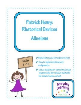 Patrick Henry Rhetorical Devices