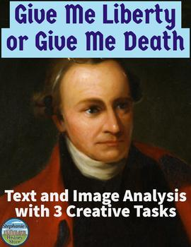 Patrick Henry's Give Me Liberty or Give Me Death Analysis and Activities