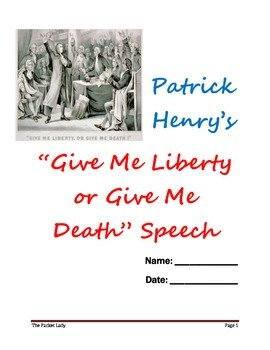 """Patrick Henry's """"Give Me Liberty..."""" - 5 Paragraph Essay w/ Primary Source"""