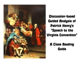 Patrick Henry's Speech to the Virginia Convention Guided Analysis