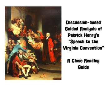 Patrick Henry S Speech To The Virginia Convention Guided