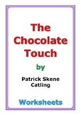 """Patrick Skene Catling """"The Chocolate Touch"""" worksheets"""