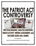 Patriot Act Controversy - Reading, Questions, Debate Activity, Assignment, etc.