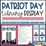 Patriot Day Display Signs and Bookmarks (September 11th)