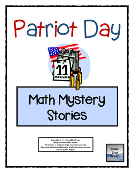 Patriot Day Math Mystery Stories (Common Core Aligned!)