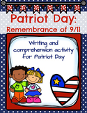 Patriot Day: Remembrance of 9/11 Comprehension and Writing Activities