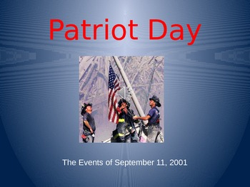 Patriot Day: The Events of September 11