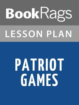 Patriot Games Lesson Plans