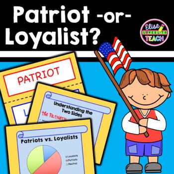 Patriot or Loyalist: Common Core Lesson Plan for the Ameri