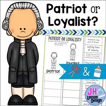 Patriot or Loyalist? Cut and Paste Sorting Activity