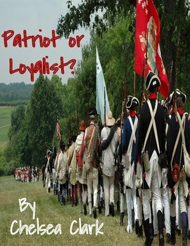 Patriot or Loyalist Opinion Essay RUBRIC INCLUDED