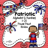 Patriotic ABC's & 123's Recognition Review Power Point