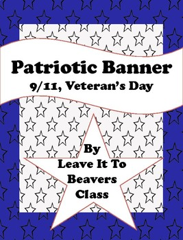 Patriotic Banner for 9/11 or Veterans' Day