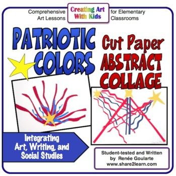 Art Lesson Patriotic Cut Paper Abstract Collage