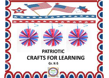 Patriotic Crafts for Learning-Sequencing, Writing, Critica