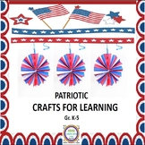 Patriotic Crafts for Learning with Sequencing & Critical T