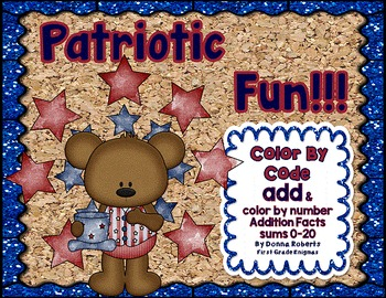 Patriotic Fun Color By Code Addition sums 0-20 Summer, Memorial Day, July 4th...