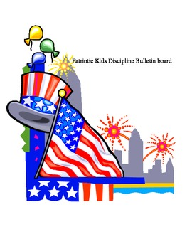 Patriotic Kids discipline bulletin board by Linda Boyd