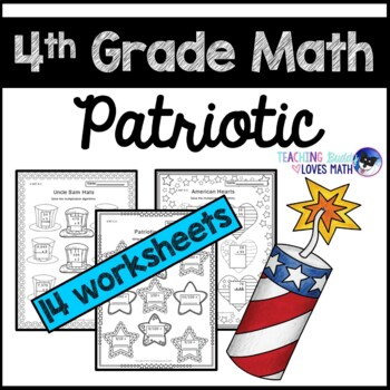 Patriotic Math 4th Grade Memorial Day July 4th Worksheets Common Core
