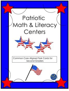 Patriotic Math and Literacy Centers/Task Cards
