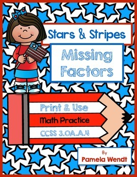 Patriotic Multiplication Fact Families   Common Core Grade 3