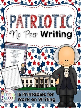 Patriotic No Prep Writing Printables for Your Daily Five Work on Writing Center