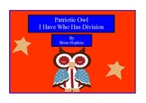 Patriotic Owl Themed I Have Who Has Division