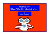 Patriotic Owl Themed I Have Who Has Multiplication