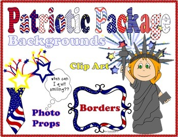 Patriotic Packet * Backgrounds * Borders * Clip Art * Photo Props