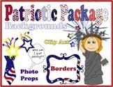 Patriotic Packet * Backgrounds * Borders * Clip Art * Photo Props