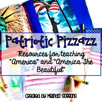Patriotic Pizzazz: Teaching My Country 'Tis of Thee & Amer