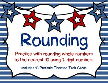 Rounding to the Nearest 10 {Patriotic Theme}