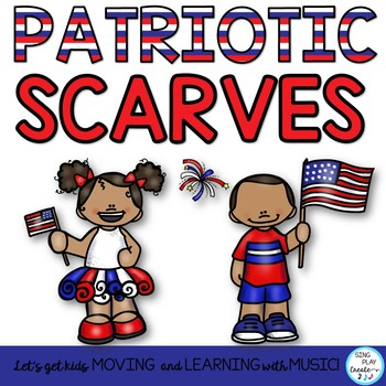 Patriotic Scarf and Ribbon Activities K-6