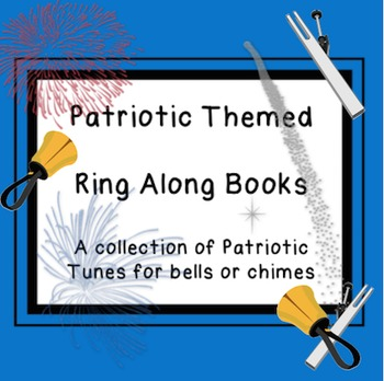 Patriotic Sing A Long Book for Chimes, Handbells, Boomwhackers