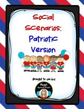Patriotic Social Scenarios